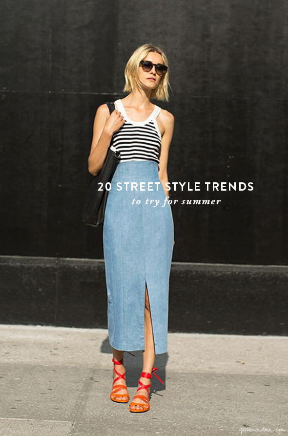 20 Street Style Trends To Try For Summer Say Yes
